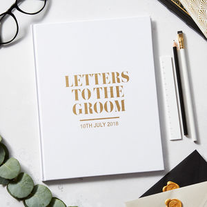 Luxury Letters To The Groom Wedding Keepsake Book - gifts for the groom