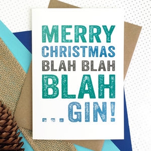 Merry Christmas Blah Blah Gin Card - cards & wrap