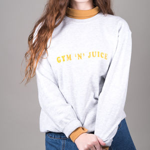 'Gym N Juice' Embriodered Slogan Sweatshirt - slogan fashion trend