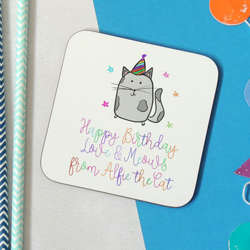 Personalised Happy Birthday From The Cat Coaster