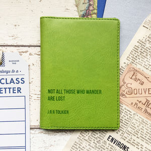 Not All Those Who Wander Are Lost Passport Holder