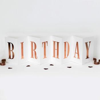 Birthday Card Rose Gold Foil Concertina Banner