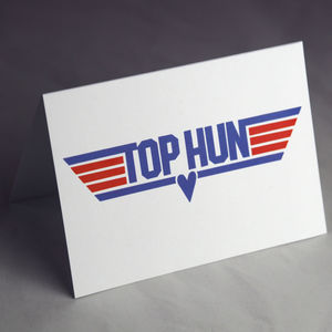 Top Hun Funny Valentine Or Birthday Card