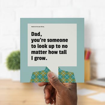 Always Look Up To Dad: Personalised Card For Dad