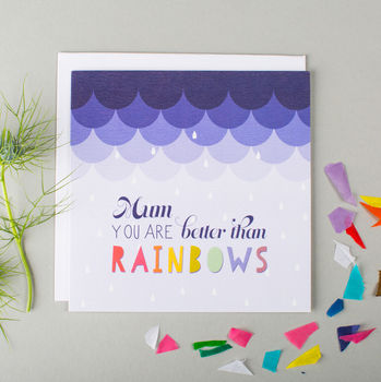 'Better Than Rainbows' Funny Mother's Day Card