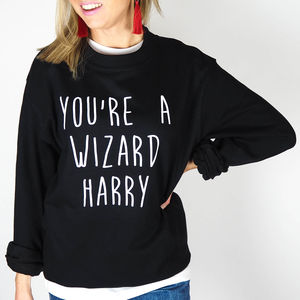 Unisex Personalised 'You're A Wizard' Sweatshirt - winter sale