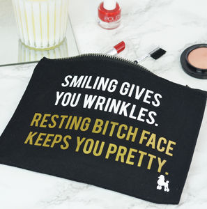 'Resting Bitch Face Keeps You Pretty' Make Up Bag - gifts for teenagers