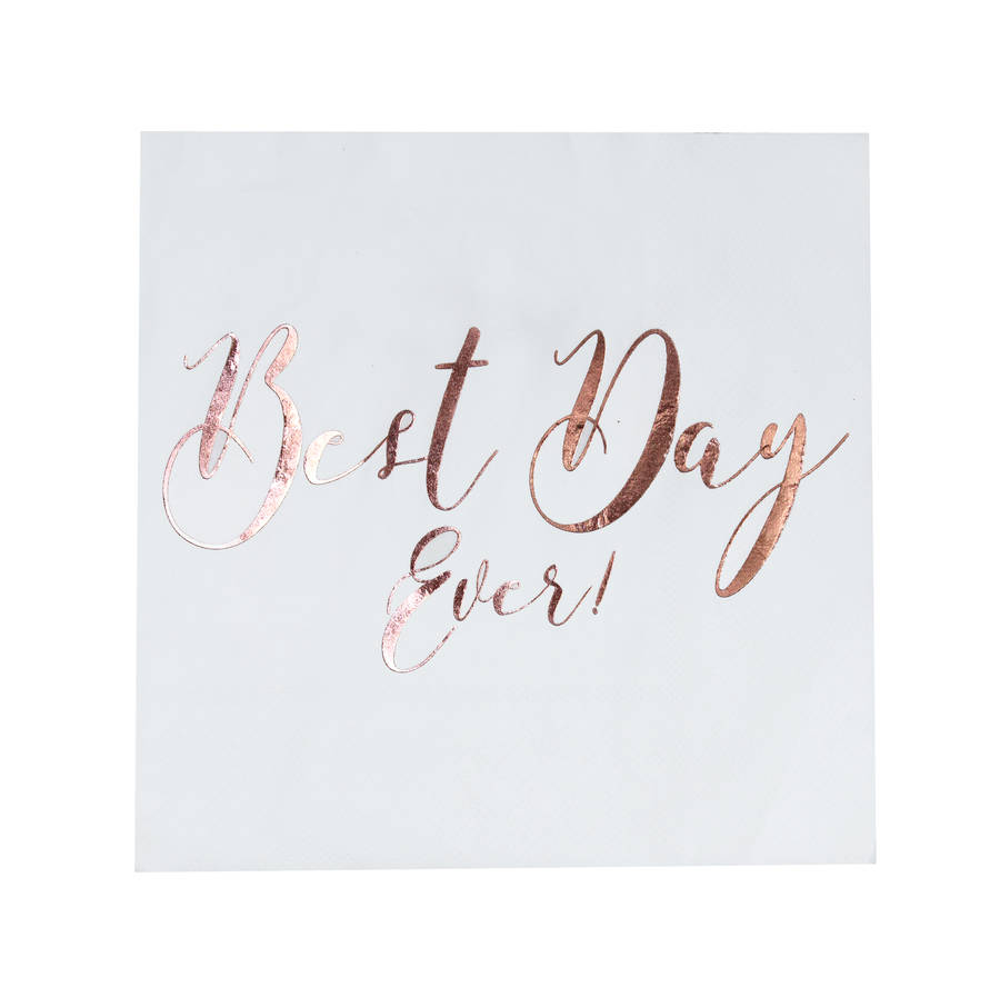 Rose gold foiled best day ever wedding paper napkins by for Best day for a wedding