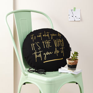 'Its Not What You Do' Black And Gold Cushion