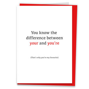 'You're My Favourite' Valentine's Day Grammar Card - anniversary cards