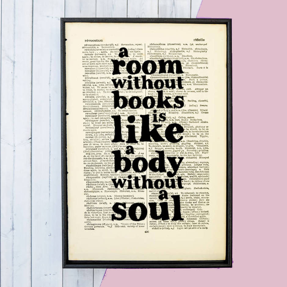 Book Lover 'a Room Without Books…' Quote Print By
