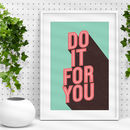 'Do It For You' Green And Red Typography Print