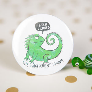 'Indifferent Iguana' Pin Badge