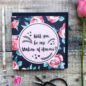 'Will You Be My Matron Of Honour?' Luxury Card - be my bridesmaid?