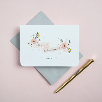 Will You Be My Bridesmaid Personalised Card