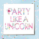 Unicorn Birthday Celebration Card