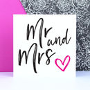 'Mr And Mrs' Wedding Card