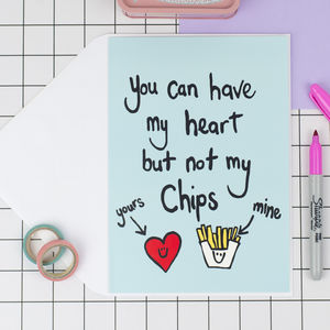 'Heart But Not Chips' Funny Valentines Card - original valentine's cards