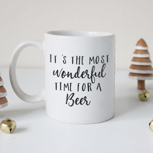 'The Most Wonderful Time For A Beer' Typography Mug