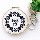 'Fuck Off' Floral Modern Cross Stitch Kit