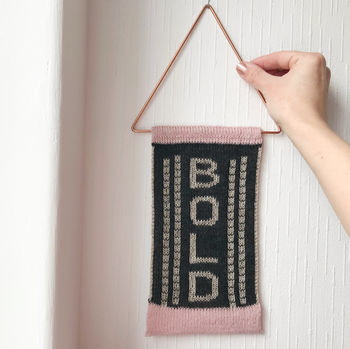 Motivational Wall Hanging, ' Be Bold '