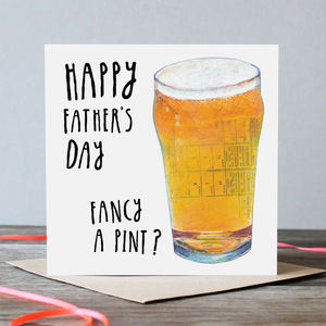 Fancy A Pint Father's Day Greetings Card