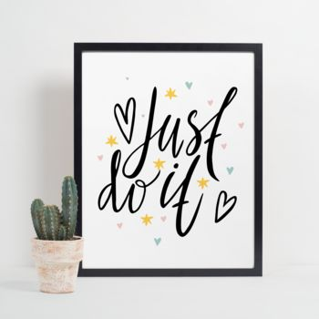 Just Do It Motivational Art Print