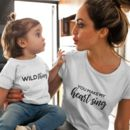 Wild Thing You Make My Heart Sing Mummy And Me Tshirts