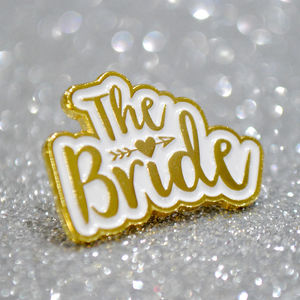 The Bride Wedding / Hen Party Enamel Lapel Pin Badge - what's new