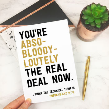 Personalised Funny 'The Real Deal' Wedding Day Card