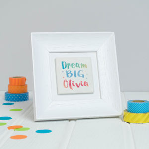 Personalised 'Dream Big' Framed Clay Tile Art