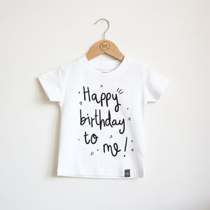 Happy Birthday To Me! Tee - new in baby & child