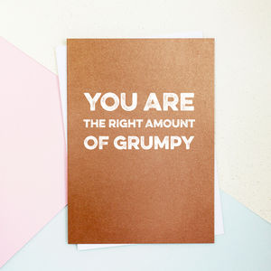 You Are The Right Amount Grumpy Valentine's Day Card