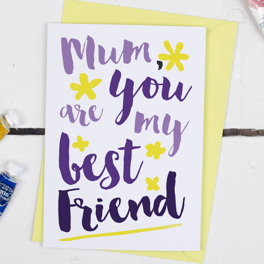 You Are My Best Friend, Mother's Day Card