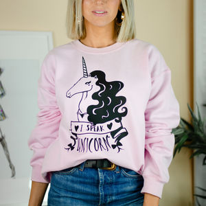 I Speak Unicorn Sweatshirt