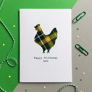 'Happy Birthday Hen' Scottish Birthday Card