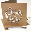 Personalised Papercut 40th Birthday Card