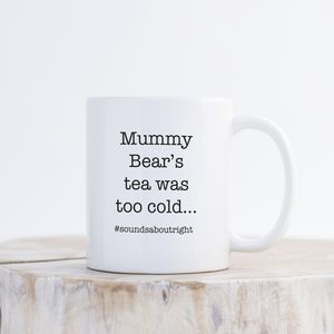 'Mummy Bear's Tea…' Mug