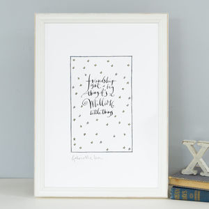 Friendship Quote 'Friendship Isn't A Big Thing' Print
