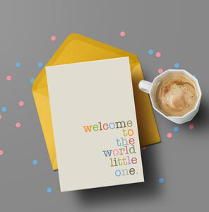 Welcome To The World New Baby Card