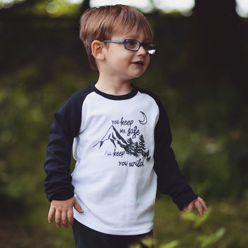 Safe And Wild Kids Slogan T Shirt/ Raglan Top