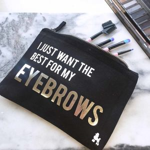 Want The Best For My Eyebrows Make Up Bag - make-up bags