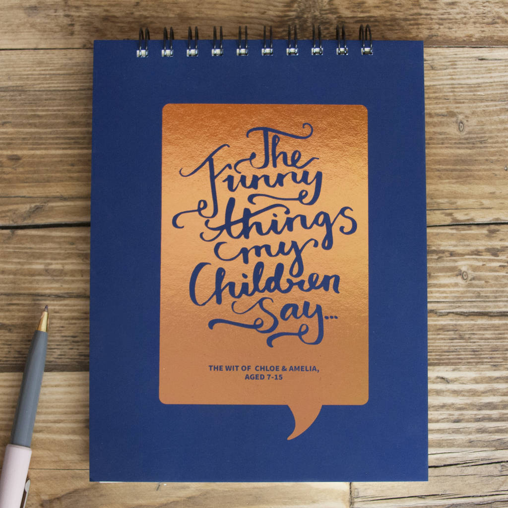 Personalised Funny Things My Children Say Notebook By So They Made