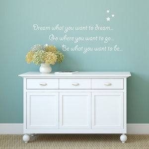 Dream What You Want To Dream Wall Sticker - wall stickers