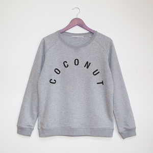 Coconut Superfood Sweatshirt - gifts for friends