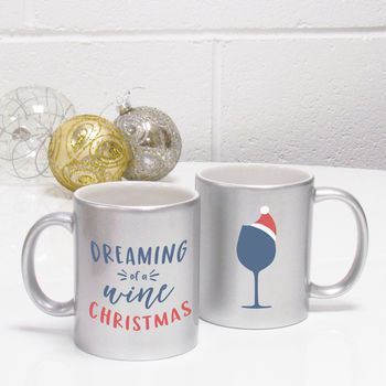 Dreaming Of A Wine Christmas Novelty Mug
