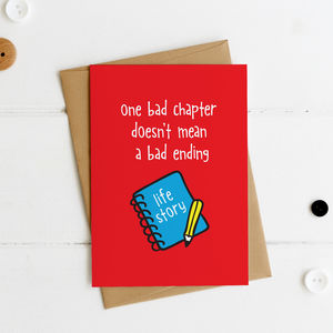 One Bad Chapter Doesn't Mean A Bad Ending Postcard