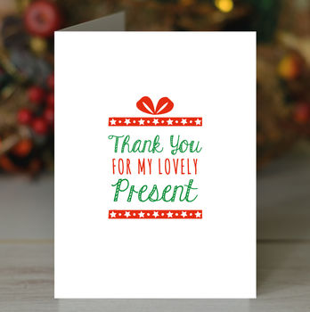 'Thank You For My Present' Card