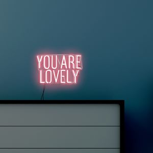 'You Are Lovely' Handmade Neon Sign