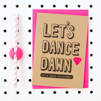 'Let's Dance 'Til Dawn It's Your Bithday' Birthday Card